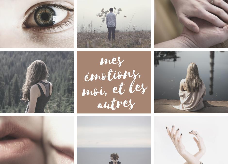Mes émotions, Moi et les Autres